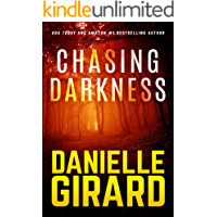 Chasing Darkness: A Taut Psychological Domestic Thriller book cover