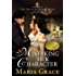 Mistaking Her Character: A Pride and Prejudice Variation (Queen of Rosings Park Book 1)