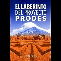 El laberinto del Proyecto PRODES: Análisis de una contribución con fondos de la cooperación holandesa al desarrollo…