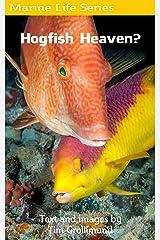 Hogfish Heaven? Kindle Edition