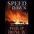 Speed the Dawn (A Donovan Nash Thriller)
