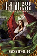 Lawless (The Ironfire Legacy Book 1) Kindle Edition
