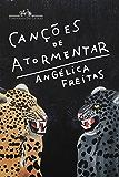 Canções de atormentar (Portuguese Edition)