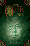 The Oak Lord (The Adventures of Jack Brenin Book 5)