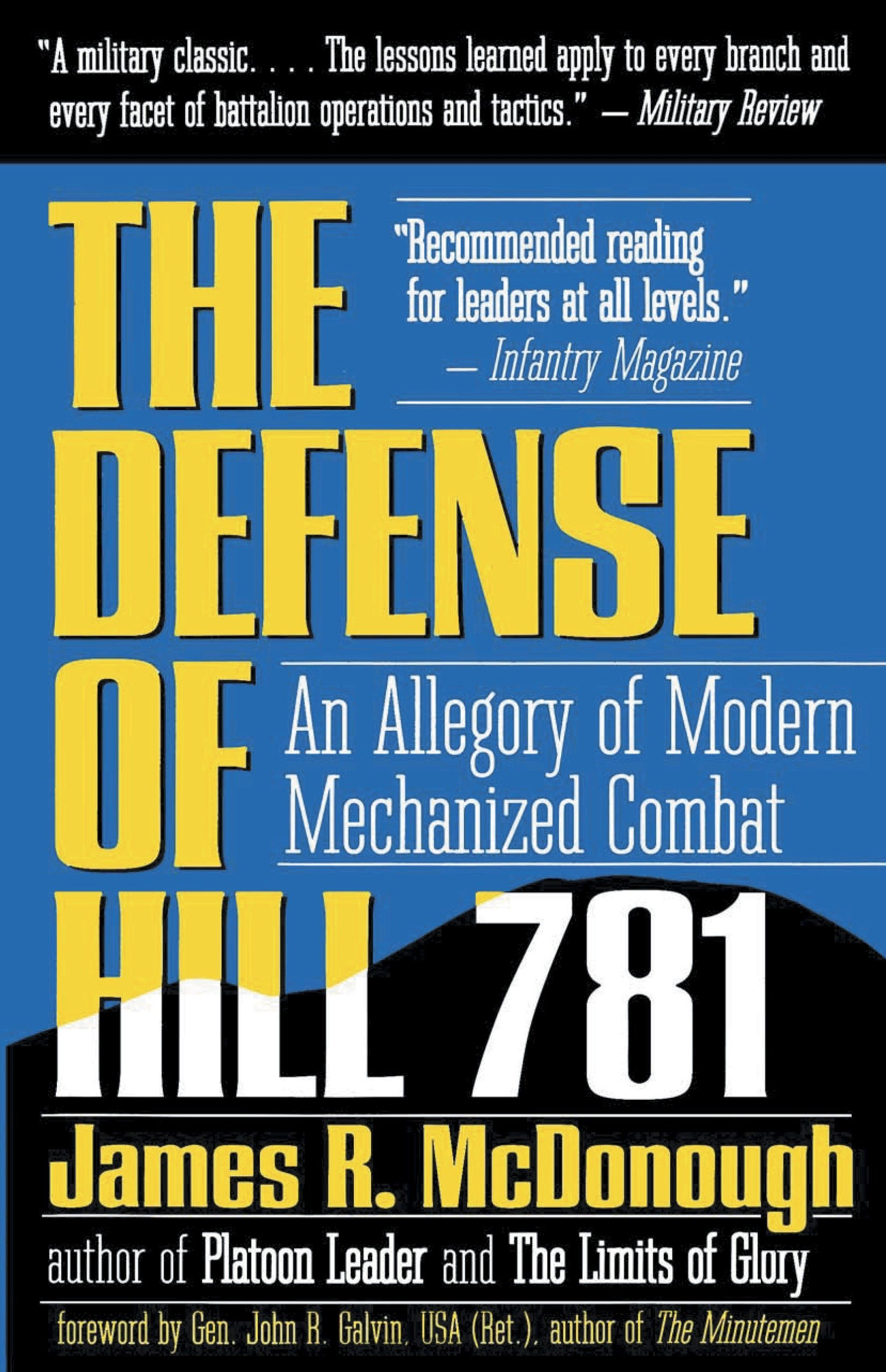 The Defense of Hill 781: An Allegory of Modern Mechanized Combat ...