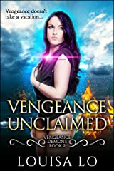 Vengeance Unclaimed (Vengeance Demons Book 2 Novelette) Kindle Edition