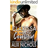 Clarissa and the Cowboy: An opposites-attract romance (Companion to the Darcy Brothers series)