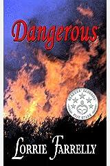 Dangerous Kindle Edition