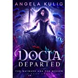 Docia Departed (The Wayward and the Wicked Book 1)