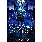 Ravenhold: Blood Legacy: A Dark Academy Romance (Ravenhold Supernatural Reform Academy Book 3)