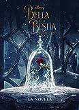 La Bella y la Bestia. La novela (Disney. La Bella y la Bestia)