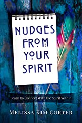 Nudges from Your Spirit Kindle Edition