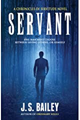 Servant (The Chronicles of Servitude Book 1) Kindle Edition