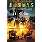 Mistletoe in Paradise: A Christmas Novella (The Wildstone Series)