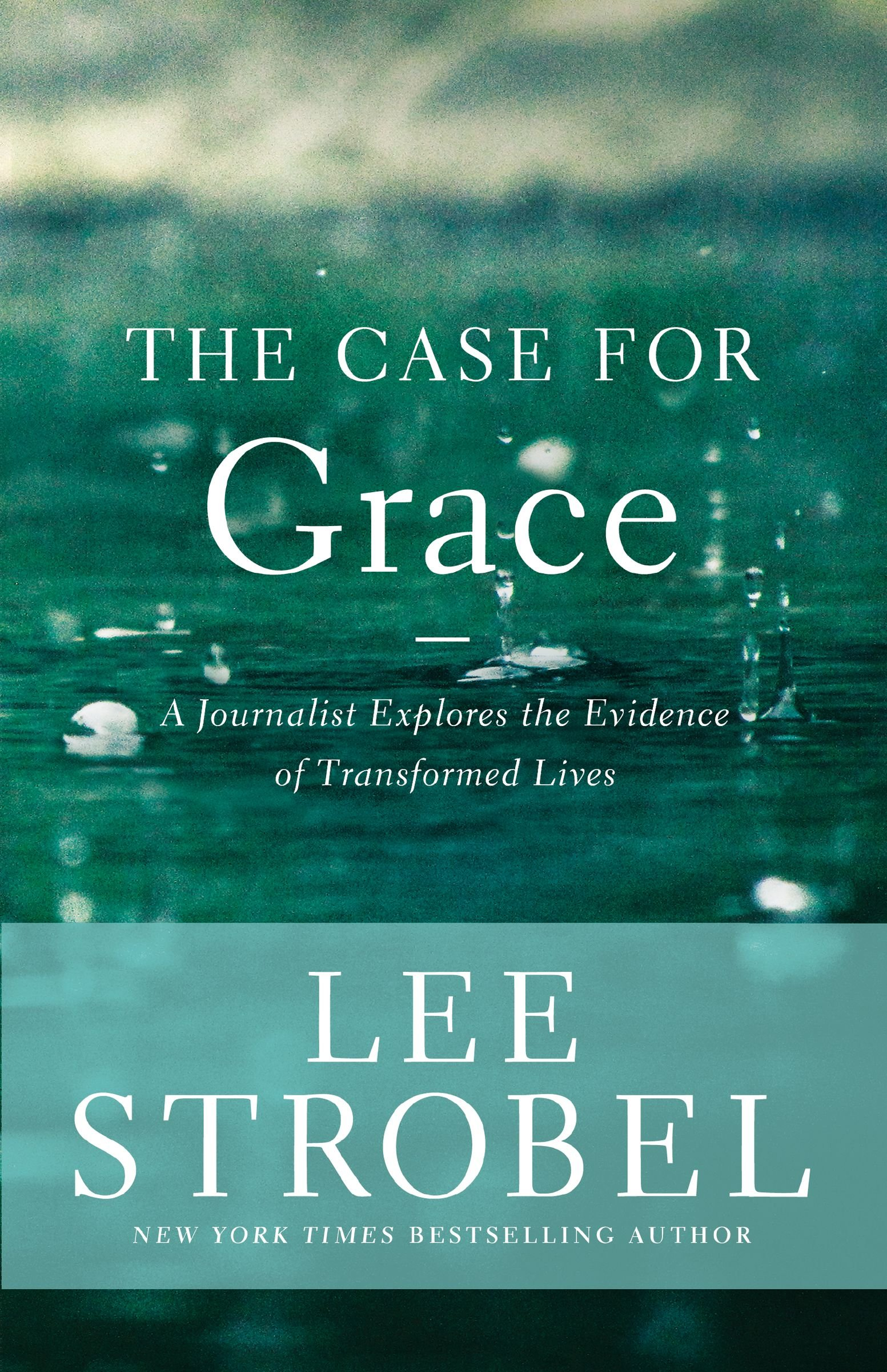 The Case For Grace: A Journalist Explores The Evidence Of Transformed Lives  (case For Series): Zondervan: 0025986336189: Amazon: Books