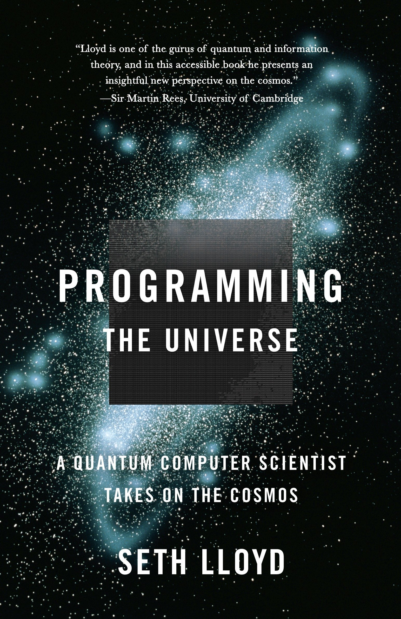 Programming the Universe: A Quantum Computer Scientist Takes
