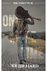 One More Time (MMG Series Book 3) Kindle Edition