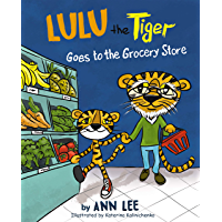 LULU the Tiger Goes to the Grocery Store
