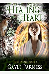 A Healing Heart: A Shifter/Witch Paranormal Romance (Rogues Inc. Book 2) Kindle Edition