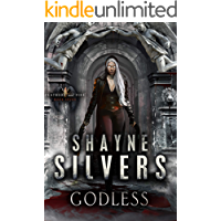 Godless: Feathers and Fire Book 7