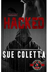 Hacked (Special Forces: Operation Alpha) Kindle Edition