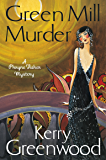 The Green Mill Murder: Miss Phryne Fisher Investigates (Phryne Fisher's Murder Mysteries Book 5)