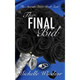 The Final Bid (The Auction Series Book Two)