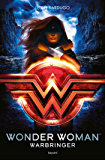 Wonder Woman : Warbringer (Littérature 14 ans et +) (French Edition)
