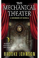 The Mechanical Theater: A Chroniker City Novella Kindle Edition