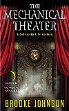 The Mechanical Theater: A Chroniker City Novella