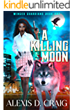 A Killing Moon (Winged Guardians Book 1)