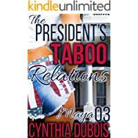 The President's Taboo Relations (3): Maya