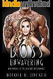 Boss Unwavering: An Enemies to Lovers Romance (The Boss Series Book 3)
