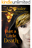 Just a Little Death (Children of the Apocalypse Book 1)