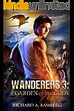 Wanderers 3: Garden of The Gods (The Wanderers)