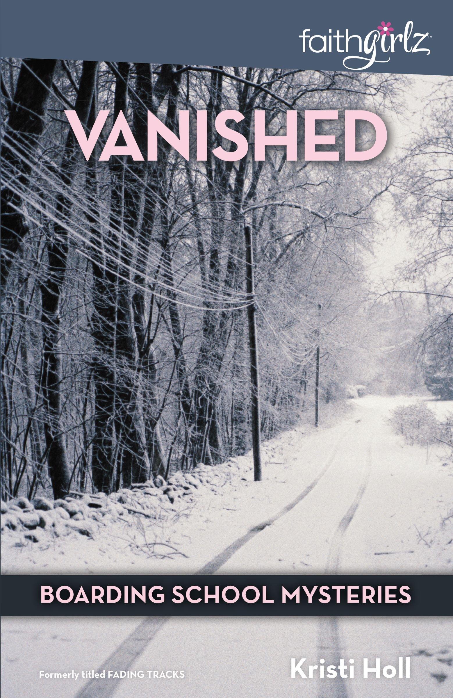 Vanished Faithgirlz Boarding School Mysteries product image