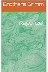 Rapunzel Kindle Edition