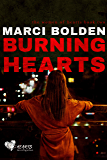 Burning Hearts (HEARTS SERIES Book 2)