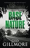 Base Nature (A Bill Murdoch Mystery Book 3)