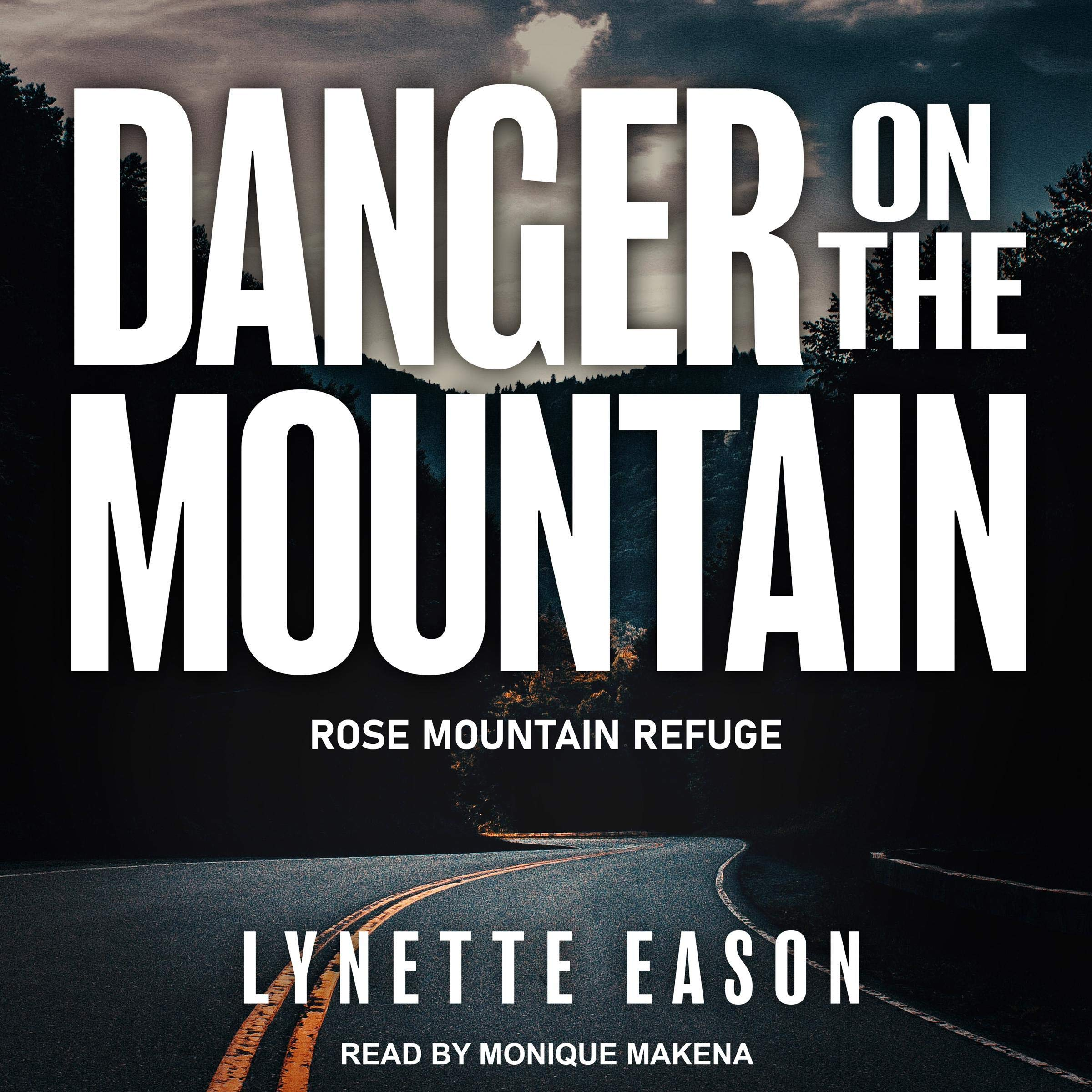 Danger on the Mountain: Rose Mountain Refuge Series Book 3