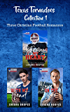 Texas Tornadoes Collection 1: Three Christian Football Romances Texas Tornadoes 3.5