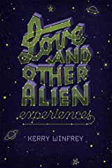 Love and Other Alien Experiences Paperback