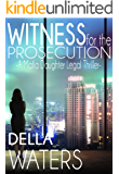 Witness for the Prosecution (Mafia Daughter Legal Thrillers Book 1)