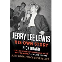 Jerry Lee Lewis: His Own Story: His Own Story by Rick Bragg book cover