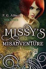 Missy's Misadventure (Missy the Werecat Book 4) Kindle Edition