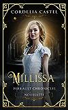 Millissa: ARumpelstiltskin Retelling (Cendrilla Perrault Chronicles)