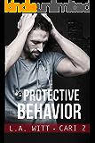 Protective Behavior (Bad Behavior Book 5)