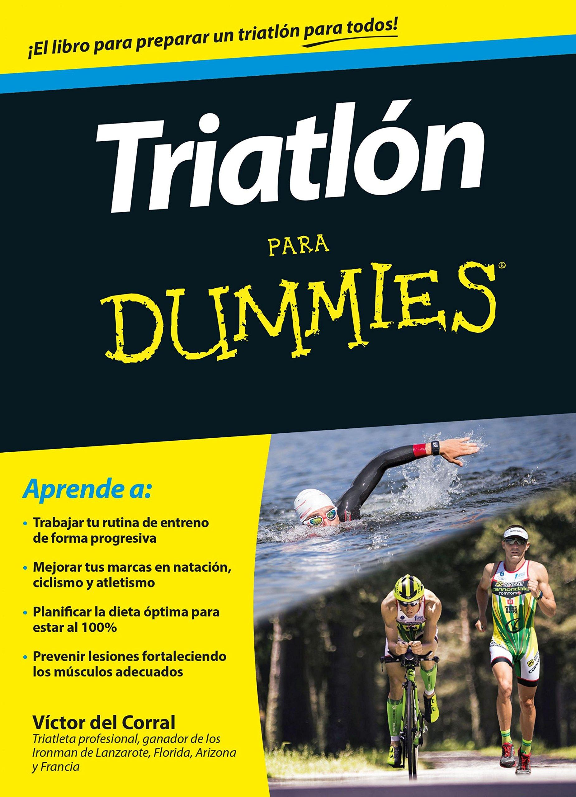 Triatlón para Dummies: Amazon.es: Victor Manuel del Corral ...