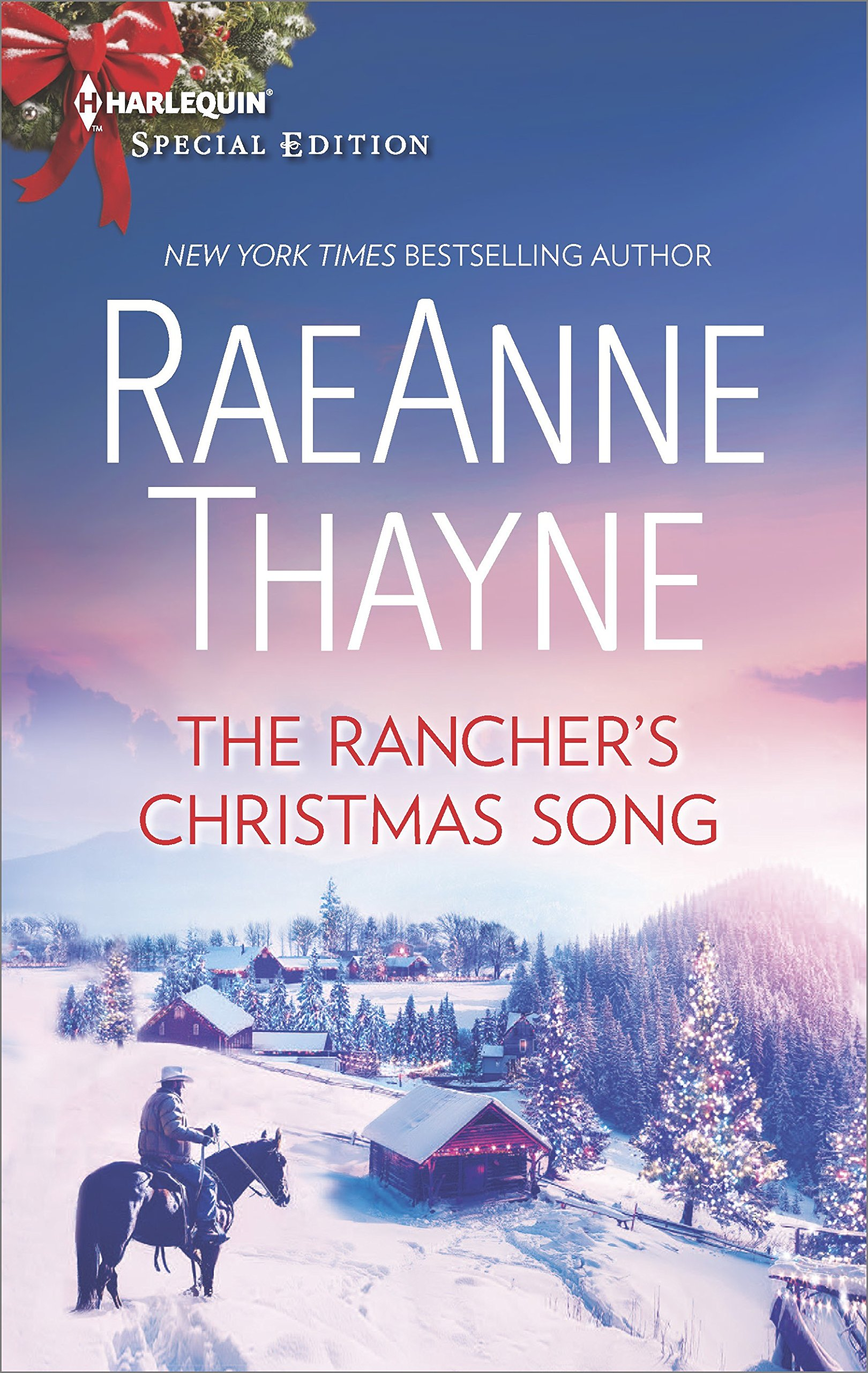 The Rancher's Christmas Song (The Cowboys of Cold Creek): RaeAnne ...