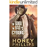 The Good, the Bad, and the Cyborg (Cyborgs on Mars Book 1)
